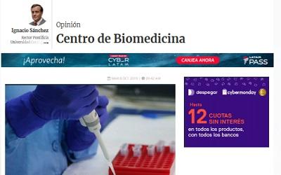 Rector Ignacio Sánchez destaca creación de CEBIMA en columna en La Tercera